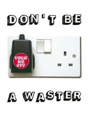 Don't be a waster