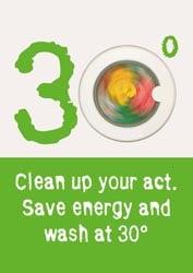 Save energy wash at 30 degrees