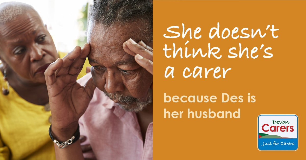 She doesn't think she's a carer, because Des is her husband. Visit Devon Carers for support.