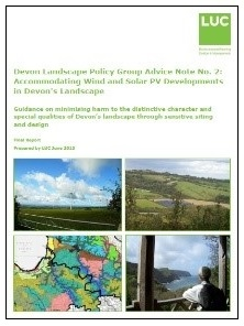 Front cover of Devon Landscape Policy Group Advice Note 2: Accommodating Wind and Solar PV developments in Devon's Landscape. With image of field with wind turbine; green hills and solar panels; map of landscape character types; person looking over a view of coast