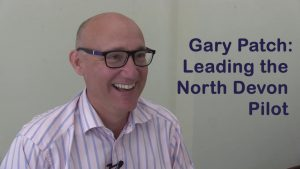 Video of Gary Patch talking about Leading the North Devon Pilot