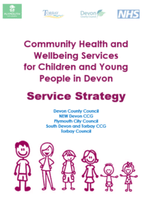 Front cover of the community health and wellbeing services for children and young people in Devon service strategy