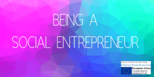 Pink, Purple, Blue and Turqouise abstract image with the title 'Being a Social Entrepreneur'