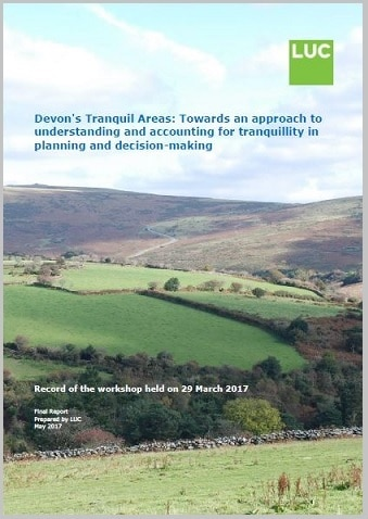 Report cover for Devon's Tranquil Area, with image of green hills, woodland, stone wall and moorland behind.