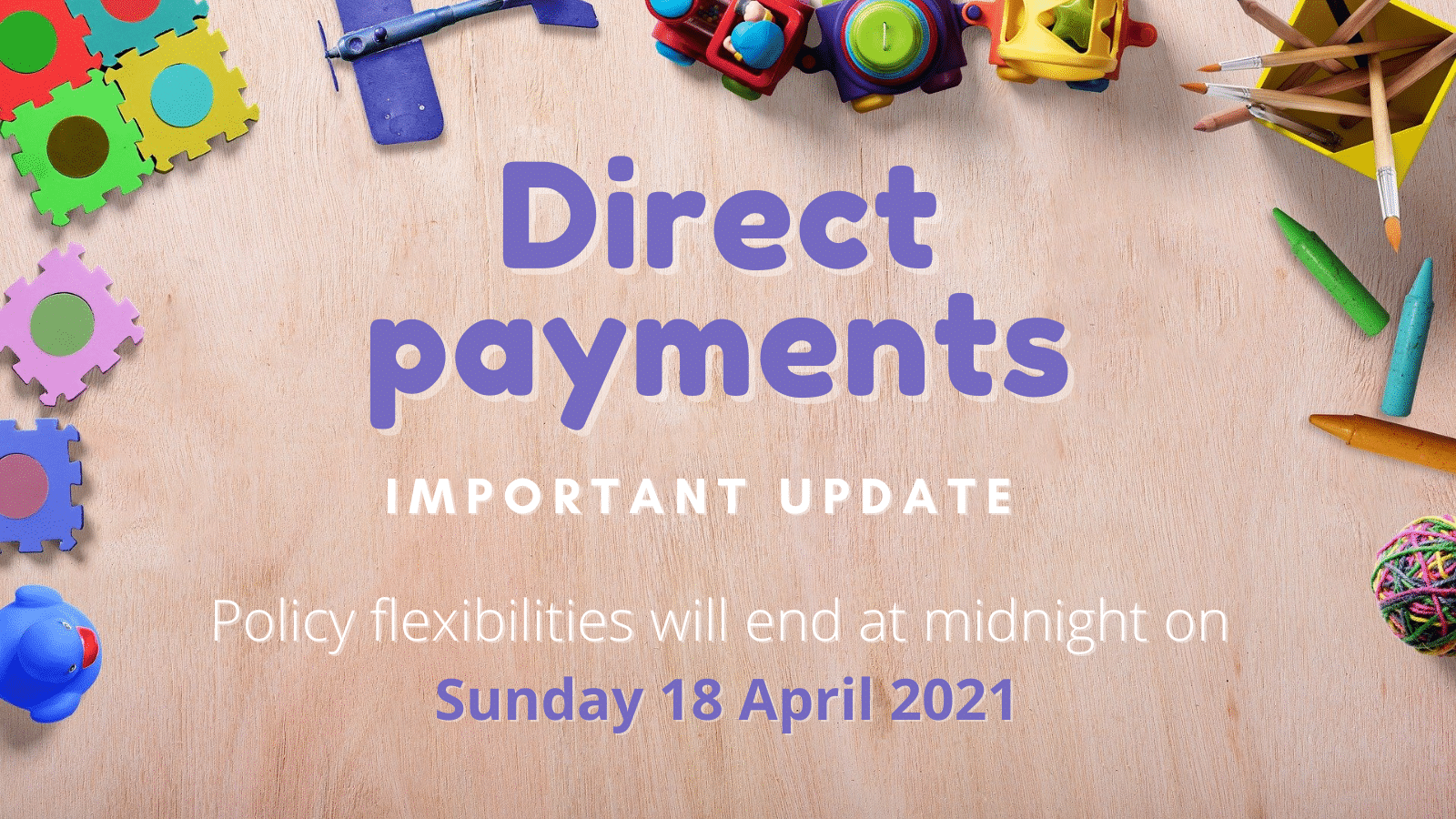a graphic announcing updates to the Direct Payment policy