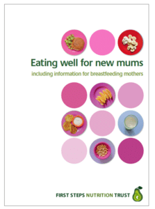 Eating well for new mums guide