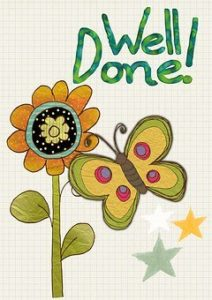 a flower and butterfly with the caption 'well done'